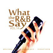 What the R&B Say Vol.14 by Various Artists