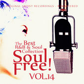 Soul Free! The Best R&B & Soul Collection - Vol.14 by Various Artists