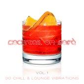 Cocktail on Sofà - 30 Chill & Lounge Vibrations Vol.1 von Various Artists