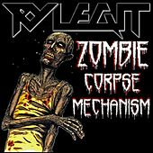 Zombie Corpse Mechanism by Ry Legit