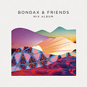 Bondax & Friends - The Mix Album von Bondax