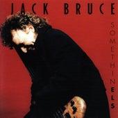 Somethinels by Jack Bruce