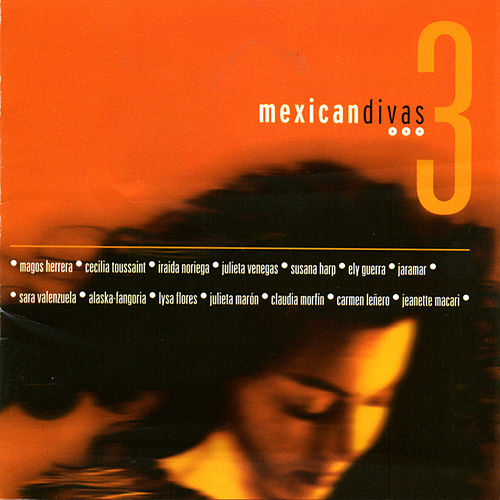 Mexican Divas 3 by Various Artists