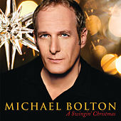 A Swingin' Christmas by Michael Bolton