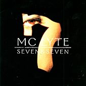 Seven & Seven (Clean) by MC Lyte
