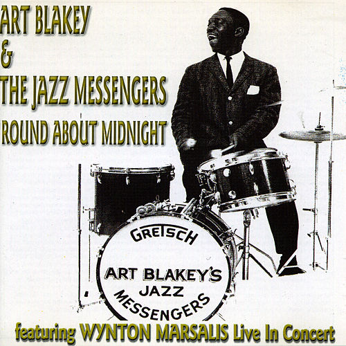 Round About Midnight by Art Blakey