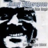 Tougher Than Tough by Jimmy
