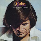Of A Simple Man by Lobo
