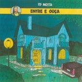 Entre e Ouça - Remasterizado de Ed Motta