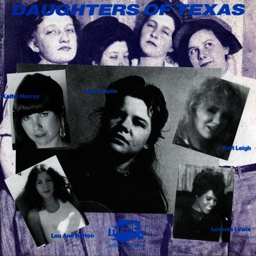 Daughters of Texas by Janis Joplin