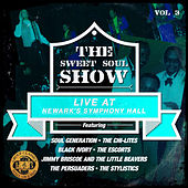 The Sweet Soul Show: Live at Newark's Symphony Hall - Volume 3 (Digitally Remastered) de Various Artists