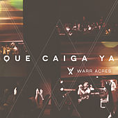 Que Caiga Ya by Warr Acres