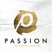 Passion: The Essential Collection (Live) de Passion