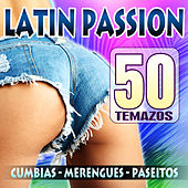 Latin Passion 1: Cumbias, Merengues y Paseitos by Various Artists