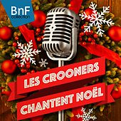 Les Crooners chantent Noël by Various Artists