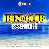 Ibiza Club Essentials by Various Artists