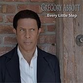 Every Little Step de Gregory Abbott