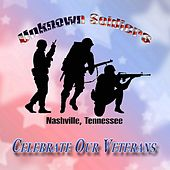 Celebrate Our Veterans by Various Artists