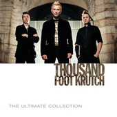 The Ultimate Collection by Thousand Foot Krutch