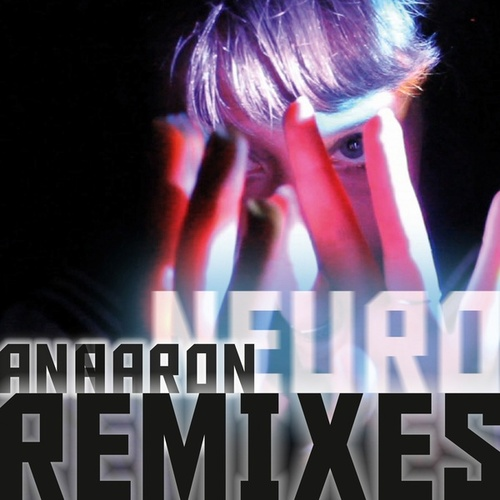 Remixes by Anna Aaron