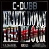 Beatin Down the Block by C-Dubb