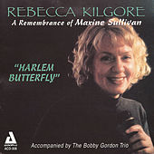Harlem Butterfly: A Remembrance of Maxine Sullivan by Rebecca Kilgore