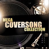 Mega Coversong Collection von Various Artists