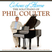 Echoes Of Home de Phil Coulter