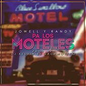 Pa los Moteles - Single de Jowell & Randy