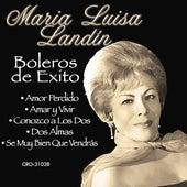 Maria Luisa Landin Boleros de Exito by Maria Luisa Landin