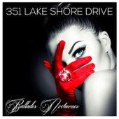 Ballades Nocturnes by 351 Lake Shore Drive
