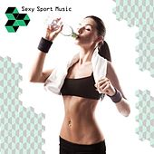 Sexy Sport Music by Various Artists