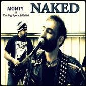 Naked by Monty