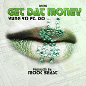 Get That Money (feat. D.O.) by Yung Ro