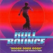 Boogie Oogie Oogie by Brooke Valentine