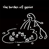 Buzz Yr Girlfriend, Vol. 2: The Burden of Genius von Geronimo