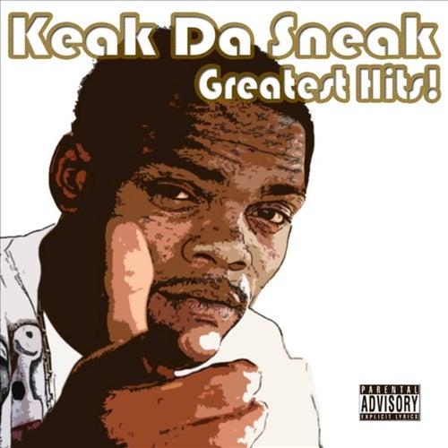 Keak Da Sneak's Greatest Hits by Keak Da Sneak