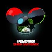 I Remember (Shiba San Remix) by Kaskade