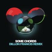 Some Chords (Dillon Francis Remix) by Deadmau5
