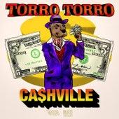 Ca$Hville by Torro Torro