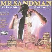 10% Love Me 90% Hate Me (EP) by Mr. Sandman