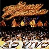 Alma Serrana - Ao Vivo de Alma Serrana