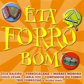 Êta Forró Bom von Various Artists