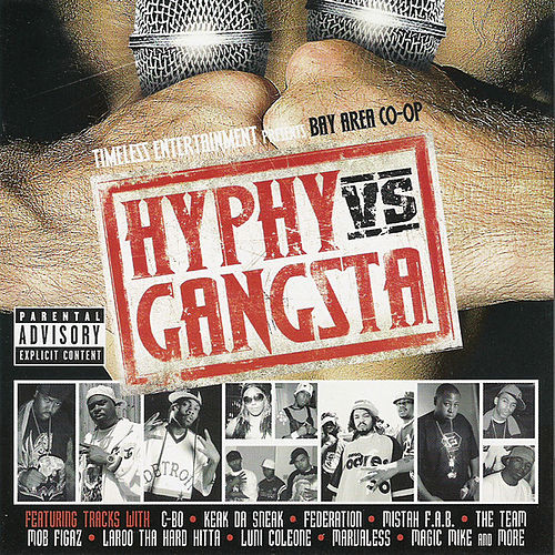 Hyphy Vs. Gangsta The Soundtrack by Various Artists