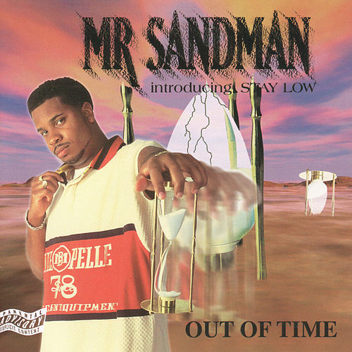 Out Of Time by Mr. Sandman