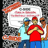 Class In Session: The Boyfriend Girlfriend Ep by C-Side