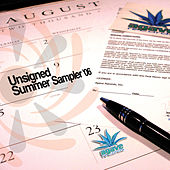 Unsigned Summer Sampler '06 by Various Artists