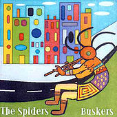 Buskers by Spiders