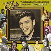 Elvis - The Songs that Inspired the King: Volume 2 by Various Artists