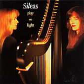 Play On Light by Sileas